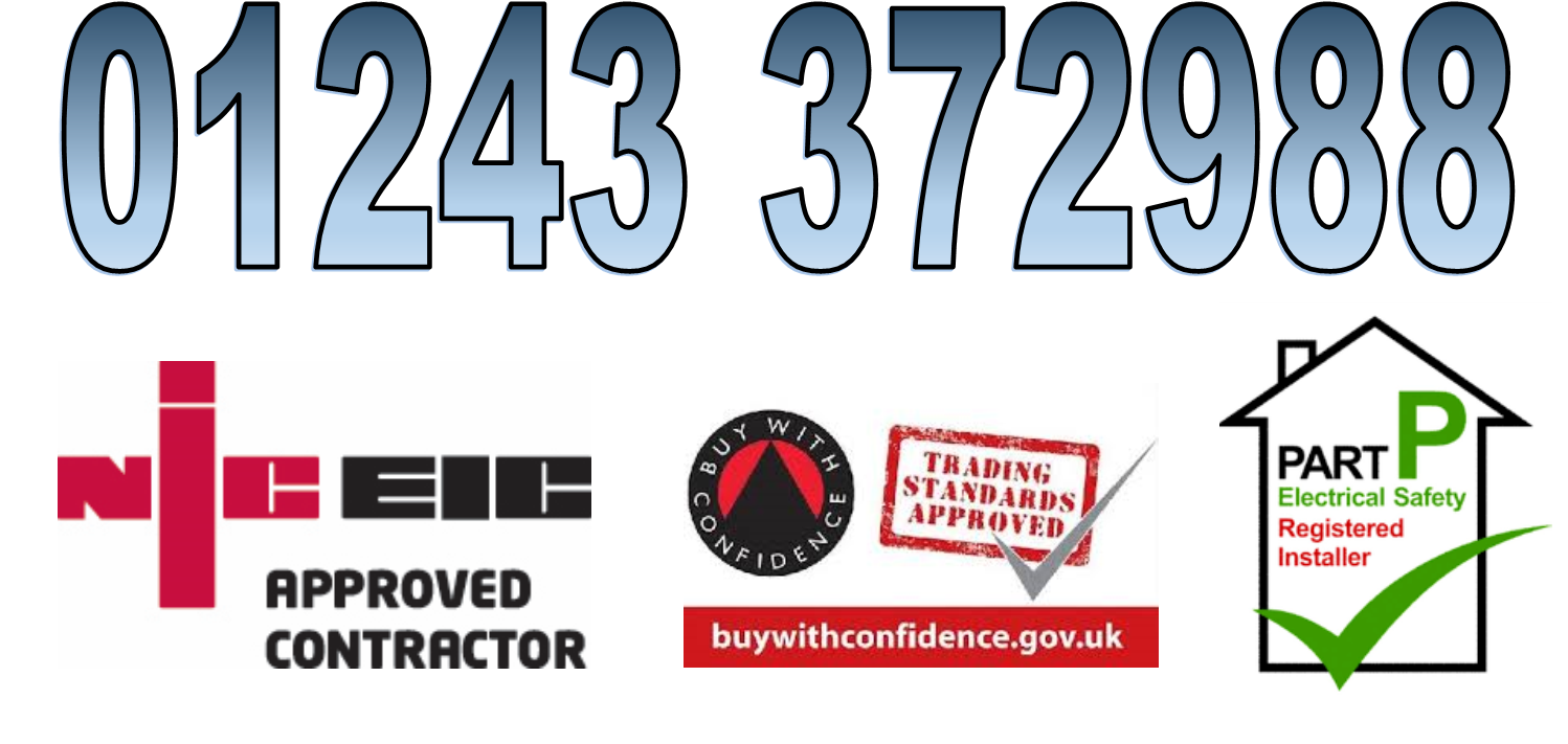 Phone 01243 372988 to Buy with Confidence and for NICEIC and Part P Registered Electrician